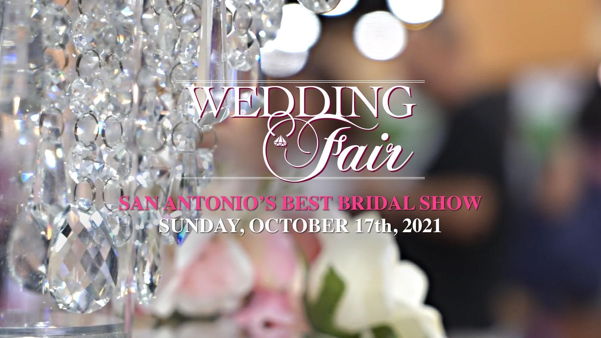 Wedding Fair Show - October 17, 2021 - San Antonio, Texas